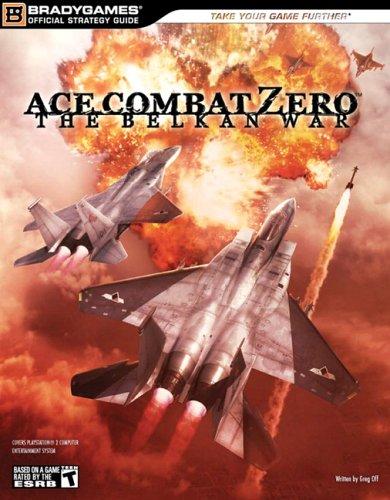 Ace Combat Zero: The Belkan War Official Strategy Guide (Official Strategy Guides (Bradygames)) -