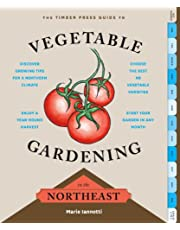 The Timber Press Guide to Vegetable Gardening in the Northeast