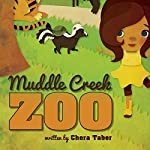 Muddle Creek Zoo | Chera Taber