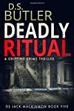 Deadly Ritual (DS Jack Mackinnon Crime Series)