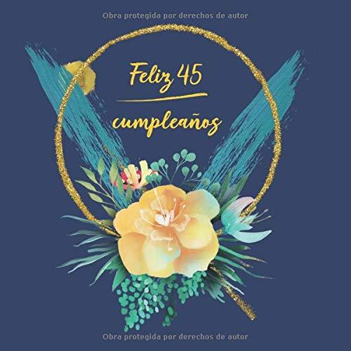 Amazon.com: Feliz 45 Cumpleaños: Libro De Visitas para ...