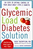 Glycemic Load Diabetes Solution, Rob Thompson and Dana Carpender, 0071797386