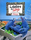 img - for Lobsters in Love: A Whirlpool Romance book / textbook / text book