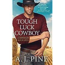 Tough Luck Cowboy (Crossroads Ranch Book 3)