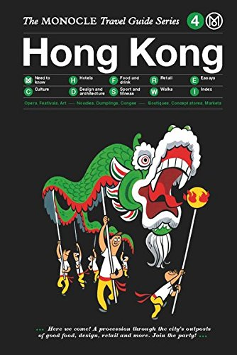 Hong Kong: Monocle Travel Guide (Monocle Travel Guides)