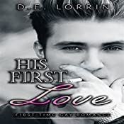 Gay Romance: His First Love: His First Time, Book 8 | D.E. Lorrin