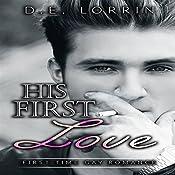 Gay Romance: His First Love: His First Time, Book 8 | D.E. Lorrin