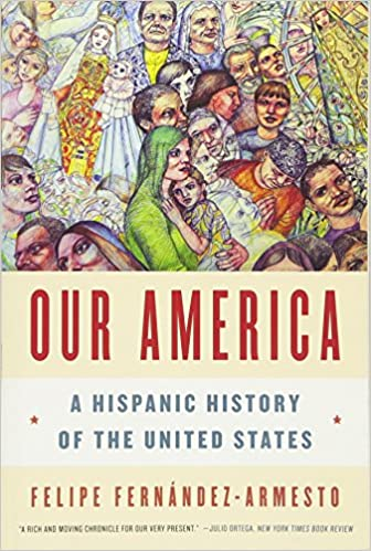 image of Our America: A Hispanic History of the United States
