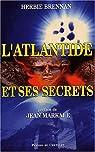 L'Atlantide et ses secrets par Brennan