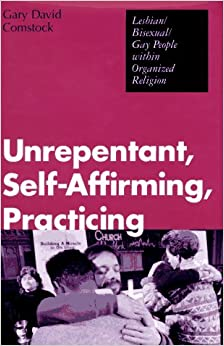 Unrepentant, Self-affirming, Practicing