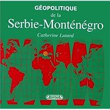 Géopolitique Serbie-Monténégro