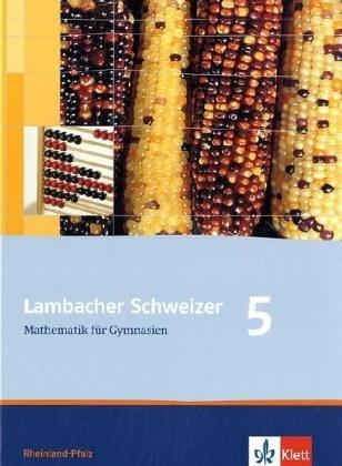 Lambacher Schweizer - Ausgabe Rheinland-Pfalz 2005 / Schülerbuch 5. Schuljahr