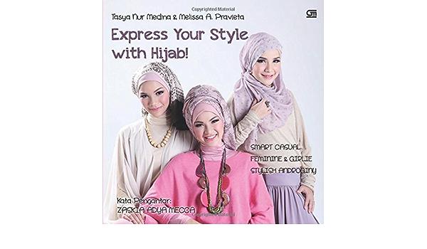 Express Your Style With Hijab Indonesian Edition Medina Tasya Nur 9789792297522 Amazon Com Books