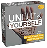 Unfu*k Yourself 2020 Day-to-Day Calendar: Get Out of Your Head and into Your Life