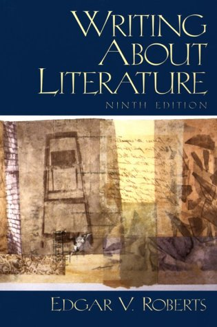 Writing About Literature (9th Edition)
