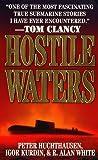 Hostile Waters, Igor Kurdin and Peter Huchthuasen, 0312966121