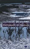 Dictionary of Silence, Ales Debeljak, 093082945X