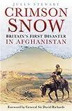 The Crimson Snow, Jules Stewart and David Richards, 0750948256