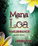 Book cover image for Mana Loa (1): Familienbande (German Edition)