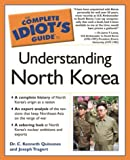 Understanding North Korea, C. Kenneth Quinones and Joseph Tragert, 1592571697