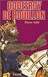 Godefroy de Bouillon par Aubé