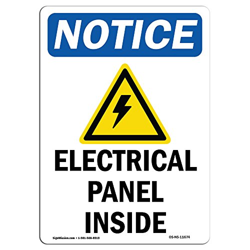 OSHA Notice Sign - Electrical Panels Inside Sign with Symbol | Choose from: Aluminum, Rigid Plastic or Vinyl Label Decal | Protect Your Business, Construction Site |  Made in The USA