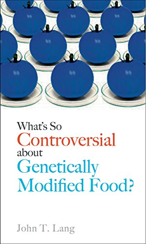 What's So Controversial about Genetically Modified Food? (Food Controversies)