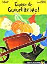 Espèce de cucurbitacée ! par Baret-Idatte
