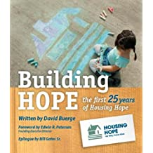 Building Hope: the first 25 years of Housing Hope