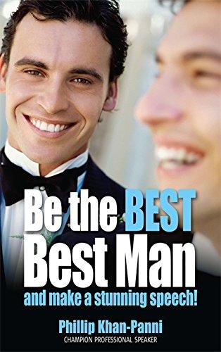 Be the Best Best Man: And make a stunning speech!