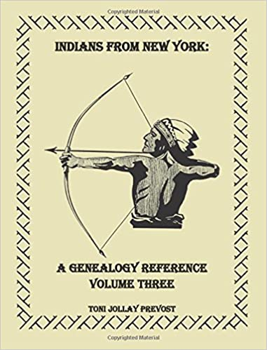 A Genealogy Reference Vol 3 Indians from New York