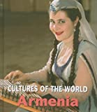 Armenia (Cultures of the World)