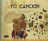 Tu canción (Pequeño Fragmenta) (Spanish Edition)