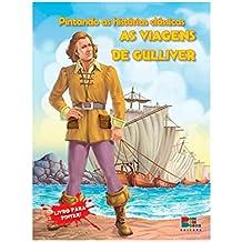 Pintando as Histórias Clássicas. As Viagens de Gulliver