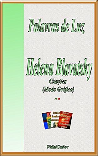 Palavras de Luz: Helena Blavatsky