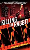 Killing the Rabbit, Alison Goodman, 0553590111