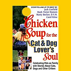 Chicken Soup for the Cat & Dog Lover's Soul Audiobook