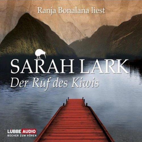 Der Ruf des Kiwis: Neuseeland-Saga 3