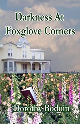 Darkness At Foxglove Corners (A Foxglove Corners Mystery) (Volume 1)