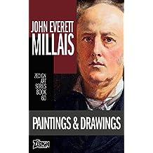 John Everett Millais - Paintings & Drawings (Zedign Art Series Book 60)