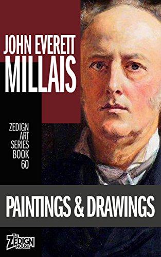Millais Painting Ophelia - John Everett Millais - Paintings & Drawings (Zedign Art Series Book 60)