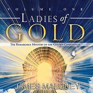 Ladies of Gold, Volume One Audiobook