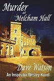 Murder at Melcham Hall, Dave Watson, 1909220639