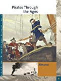 img - for Pirates Through the Ages Reference Library (3 volume set, plus Cumulative Index) by Sonia G. Benson (2011-06-16) book / textbook / text book