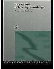 The Politics of Nursing Knowledge