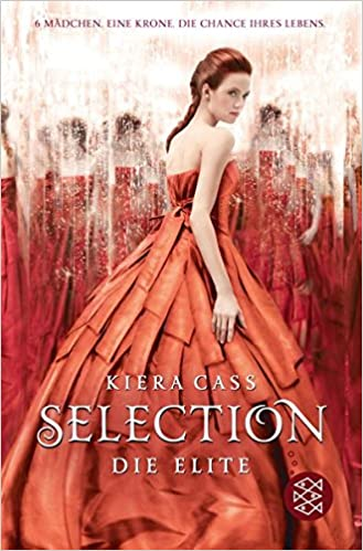 Kiera Cass: Selection - The Elite (Fischer)