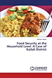 Food Security at the Household Level, Mishra Bhawani, 3659472573
