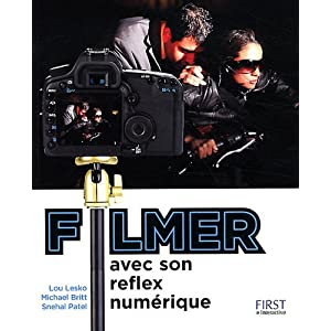 Filmer avec son reflex numérique aux éditions First