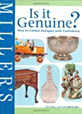img - for Miller's Is it Genuine? How to Collect Antiques with Confidence book / textbook / text book