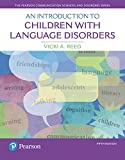 Introduction to Children with Language Disorders, An